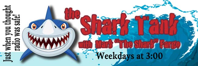 "The Shark Tank with Mark ""The Shark"" Fargo"