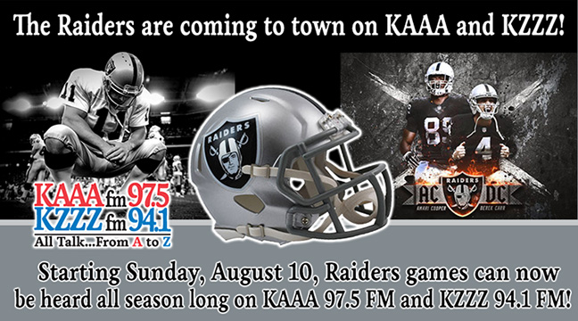 The Raiders are coming to town on KAAA and KZZZ!